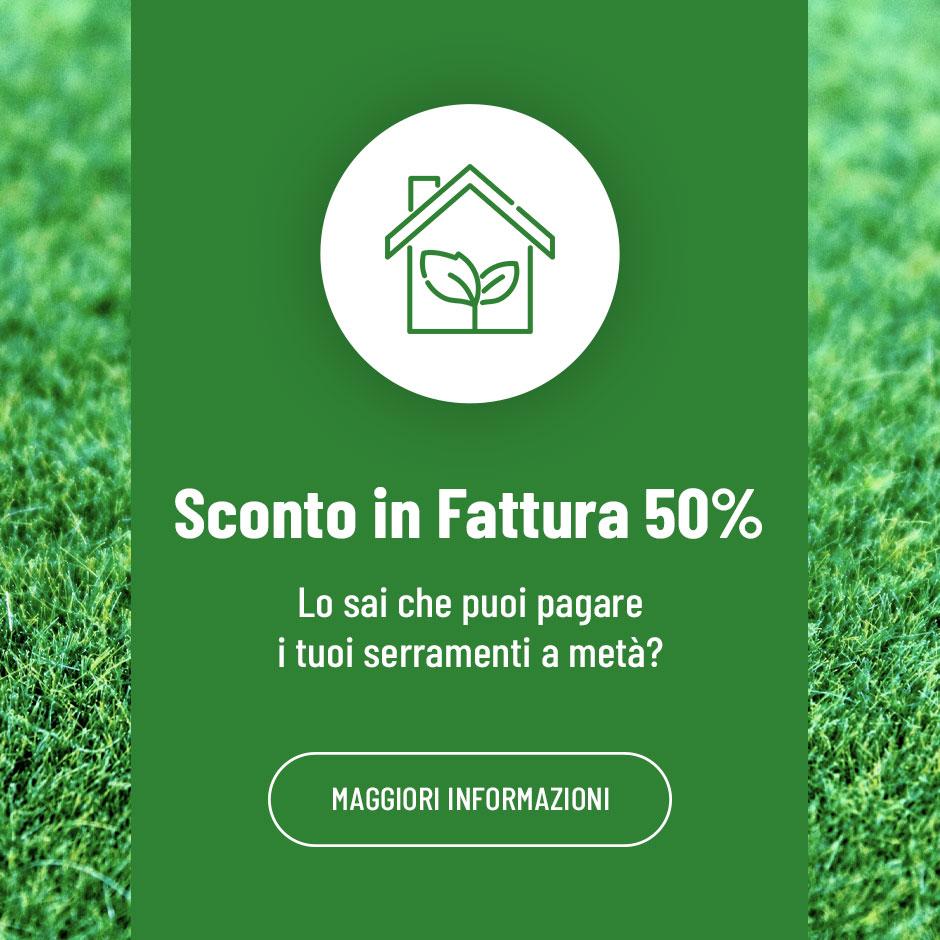 Sconto in Fattura 50% - Eco bonus Serramenti